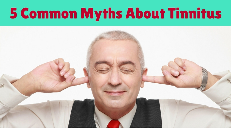 5 Common Myths About Tinnitus | Hearing HealthCare Centers